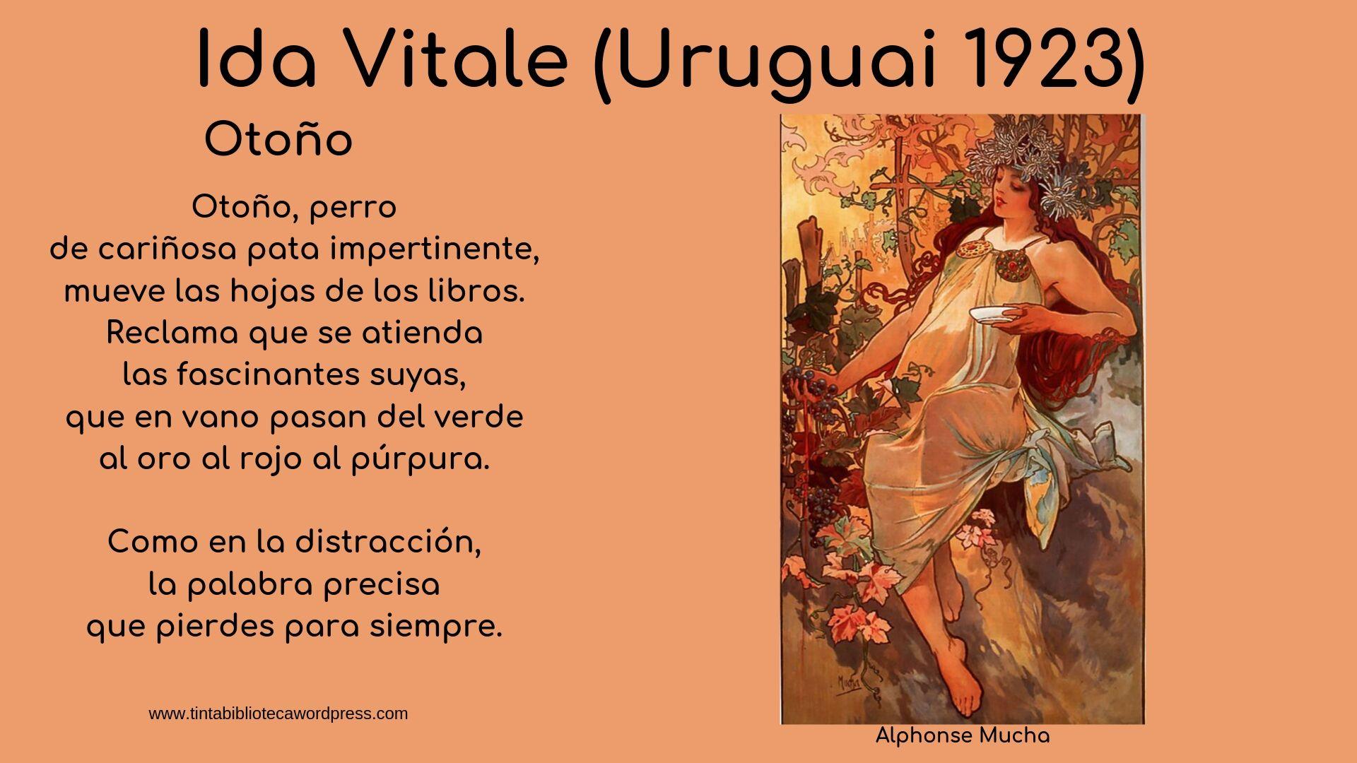 Ida Vitale( Uruguai 1923)